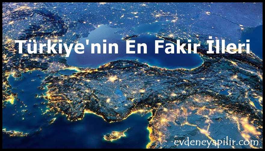 Türkiyenin en fakir illeri
