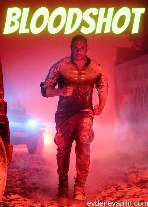 Bloodshot: Durdurulamaz Güç