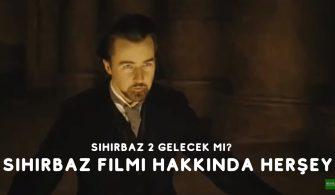 Sihirbaz Filmi Hakkinda hersey